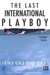 The Last International Playboy showtimes and tickets