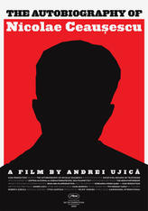 The Autobiography of Nicolae Ceausescu showtimes and tickets