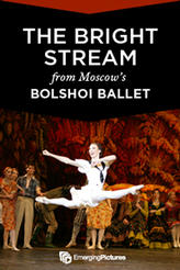 The Bright Stream - Bolshoi LIVE showtimes and tickets