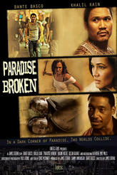 Paradise Broken showtimes and tickets