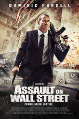 Assault on Wall Street showtimes and tickets