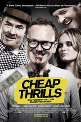 Cheap Thrills showtimes and tickets