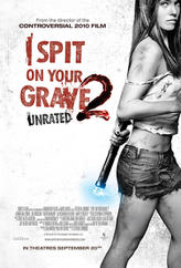 I Spit on Your Grave 2 showtimes and tickets