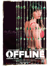 Offline (2012) showtimes and tickets