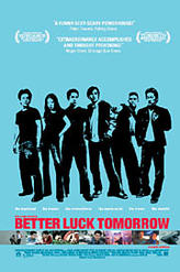 Better Luck Tomorrow showtimes and tickets