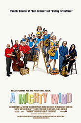 A Mighty Wind showtimes and tickets