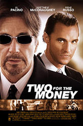 Two for the Money showtimes and tickets