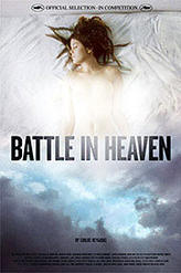 Battle in Heaven showtimes and tickets