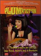 Plump Fiction showtimes and tickets