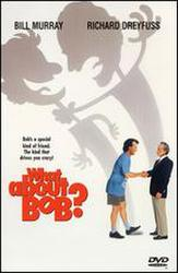 What About Bob? showtimes and tickets