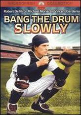 Bang the Drum Slowly showtimes and tickets
