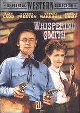 Whispering Smith showtimes and tickets