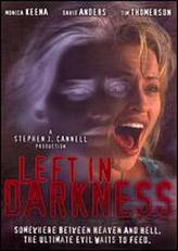 Left in Darkness showtimes and tickets