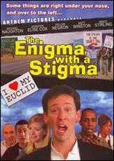 The Enigma with a Stigma showtimes and tickets