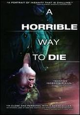 A Horrible Way to Die showtimes and tickets