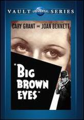 Big Brown Eyes showtimes and tickets