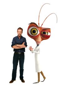 Hugh Laurie voices Dr. Cockroach, Ph.d. in