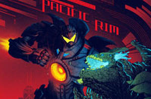 Robots, Monsters and Mondo; Check Out These Cool 'Pacific Rim' Comic-Con Posters