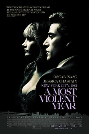 "Poster art for ""A Most Violent Year."""