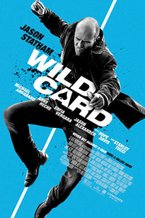 """Poster for """"Wild Card."""""""