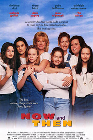 "Poster art for ""Now and Then."""