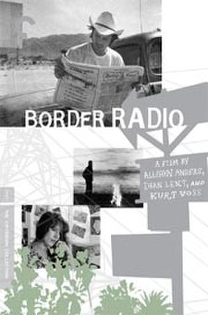 """Poster art for """"Border Radio."""""""
