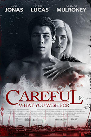 """Poster art for """"Careful What You Wish For."""""""