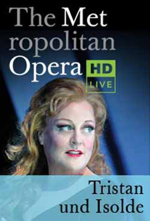 The Metropolitan Opera: Tristan und Isolde poster art.