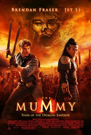 "Poster art for ""The Mummy: Tomb of the Dragon Emperor."""