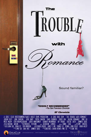 """Poster art for """"The Trouble with Romance."""""""