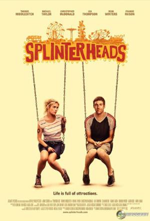 """Poster art for """"Splinterheads."""""""