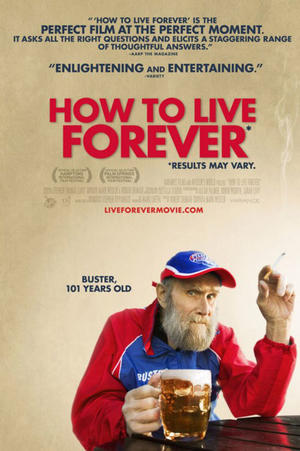 """Poster art for """"How to Live Forever."""""""