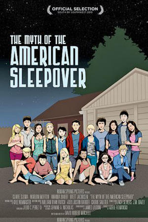 "Poster art for ""The Myth of the American Sleepover."""