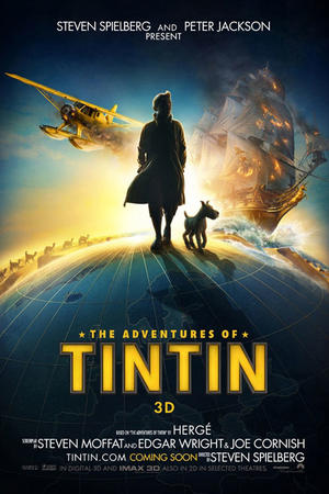 """Poster art for """"The Adventures of Tintin: The Secret of the Unicorn: An IMAX 3D Experience."""""""