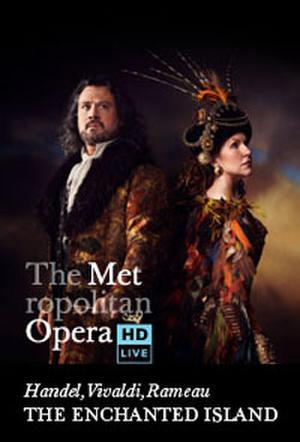 "Poster art for ""The Metropolitan Opera: The Enchanted Island Encore."""