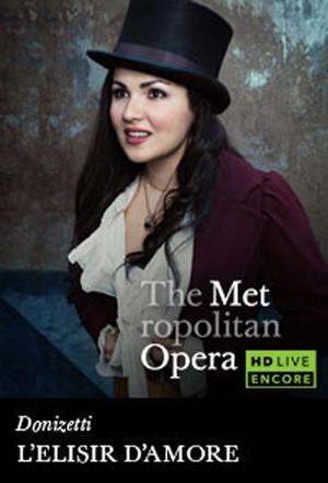"Poster art for ""The Metropolitan Opera: L'Elisir d'Amore Encore."""