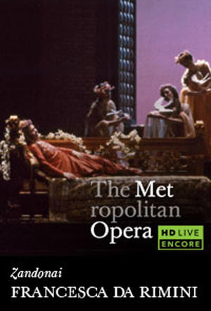 "Poster art for ""The Metropolitan Opera: Francesca da Rimini Encore."""