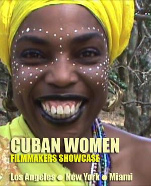 """Poster art for """"Cuban Women Filmmakers Showcase."""""""