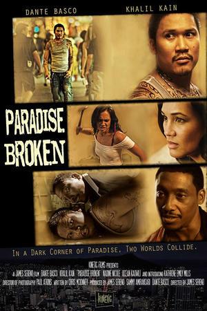 """Poster art for """"Paradise Broken."""""""