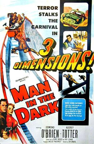 """Poster art for """"Man in the Dark."""""""