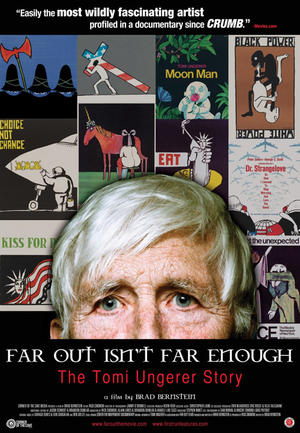 "Poster art for ""Far Out Isn't Far Enough: The Tomi Ungerer Story."""
