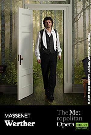 "Poster art for ""The Metropolitan Opera: Werther Encore."""