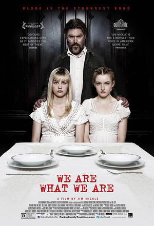 "Poster art for ""We Are What We Are."""