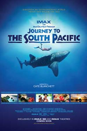 "Poster art for ""Journey to the South Pacific: An IMAX 3D Experience."""