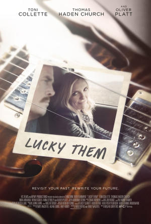 """Poster art for """"Lucky Them."""""""