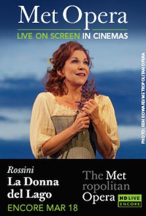 """Poster art for """"The Metropolitan Opera: La Donna del Lago Encore."""""""