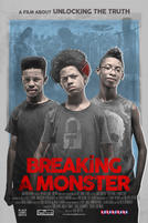Breaking a Monster showtimes and tickets