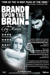 Brand Upon the Brain! showtimes and tickets