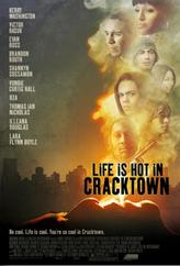 Life Is Hot In Cracktown showtimes and tickets
