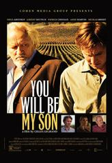 You Will Be My Son showtimes and tickets